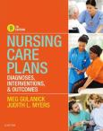 Nursing Care Plans: Daignoses, Interventions & Outcomes