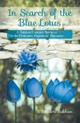 In Search Of The Blue Lotus