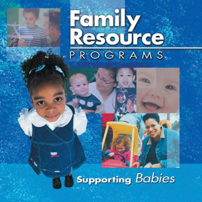 Family Resource Programs: Supporting Babies (SKU 101010704)