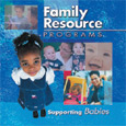 Family Resource Programs: Supporting Babies