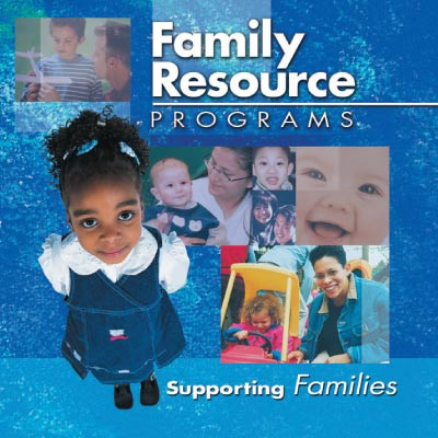 Family Resource Programs: Supporting Families (SKU 101010944)