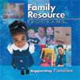 Family Resource Programs: Supporting Families