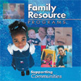 Family Resource Programs: Supporting Communities