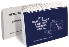 IPT METAL TRADES AND WELDING TRAINING MANUAL w/ ANSWER KEY (SKU 1010212120)
